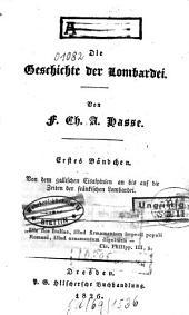 Die Geschichte der Lombardei: Von den gallischen Cisalpinien an bis auf die Zeiten der fränkischen Lombardei, Band 1