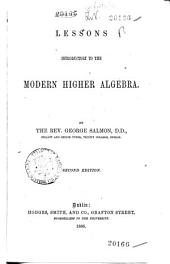 Lessons Introductory to the Modern Higher Algebra