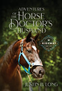 Adventures of the Horse Doctor s Husband
