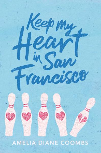 Download Keep My Heart in San Francisco Book