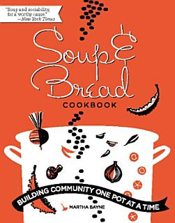 Soup and Bread Cookbook Book