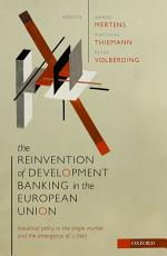 The Reinvention of Development Banking in the European Union PDF