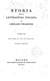 *Storia della letteratura italiana di Girolamo Tiraboschi. - Milano : Dalla societa tipografica de' classici italiani, 1822-1826. - 16 v. ; 8o. ((Indicazione di collana sulle coperte: 7.1