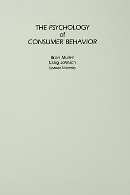 The Psychology of Consumer Behavior PDF