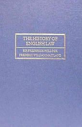 The History of English Law Before the Time of Edward I 1898