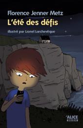 L'été des défis: Roman pour enfants 8 ans et +