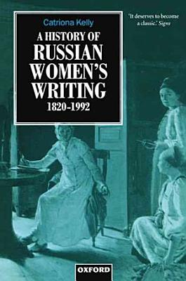 A History Of Womens Writing In Russia