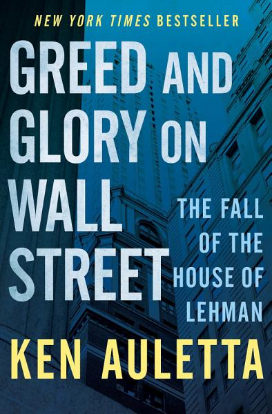 Download Greed and Glory on Wall Street Book