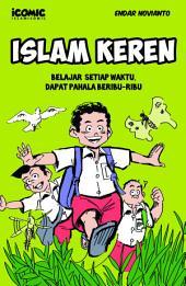 Islam Keren: Belajar Setiap Waktu Dapat Pahala beribu-ribu