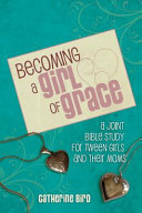 BECOMING A GIRL OF GRACE Book