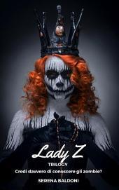 Lady Z - Trilogy
