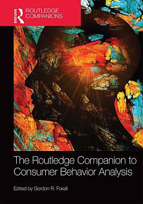 The Routledge Companion to Consumer Behavior Analysis