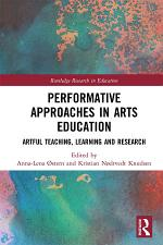 Performative Approaches in Arts Education