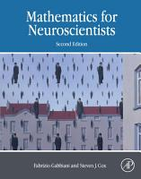 Mathematics for Neuroscientists PDF