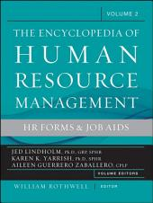 The Encyclopedia of Human Resource Management, Volume 2: HR Forms and Job Aids