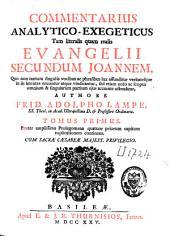 Commentarius analytico-exegeticus tam literalis quam realis Evangelii secundum Joannem: Volume 1