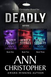 Deadly Series: Ann Ann Christopher Boxed Set