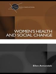 Women s Health and Social Change PDF