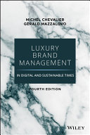 Luxury Brand Management in Digital and Sustainable Times