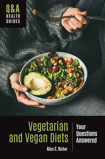 Vegetarian and Vegan Diets  Your Questions Answered PDF
