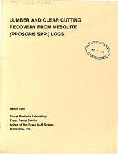 Lumber and Clear Cutting Recovery from Mesquite (Prosopis Spp.) Logs