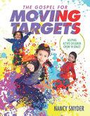 The Gospel for Moving Targets PDF