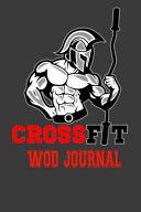 Crossfit Wod Journal: Spartan Warrior. Workout Log Book and Tracker. Wod Logbook