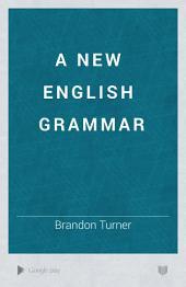 A new English grammar