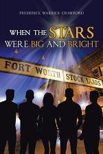 When The Stars Were Big And Bright