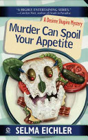 Murder Can Spoil Your Appetite