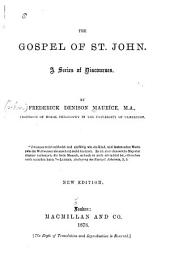 The Gospel of St. John: A Series of Discourses