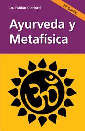 Ayurveda y metafísica