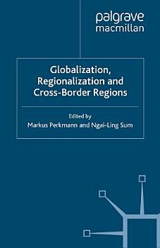 Globalization  Regionalization and Cross Border Regions PDF