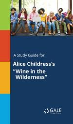 A Study Guide for Alice Childress's