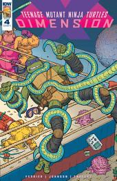 Teenage Mutant Ninja Turtles: Dimension X #4