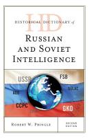 Historical Dictionary of Russian and Soviet Intelligence PDF