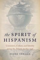 The Spirit of Hispanism PDF