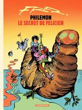 Philémon - tome 13 - Le secret de Félicien