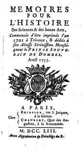 Mémoires pour l'histoire des sciences et des beaux-arts: Volume210;Volume1753