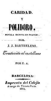 Caridad y Polidoro: novela escrita en frances