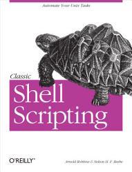 Classic Shell Scripting Book PDF