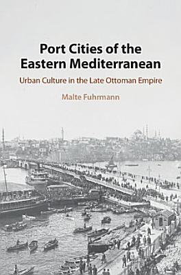Port Cities of the Eastern Mediterranean