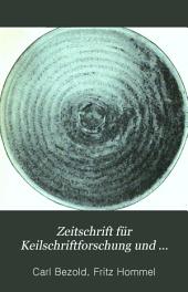 Zeitschrift für Keilschriftforschung und verwandte Gebiete: Volumes 1-2