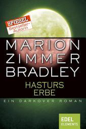 Hasturs Erbe: Ein Darkover Roman
