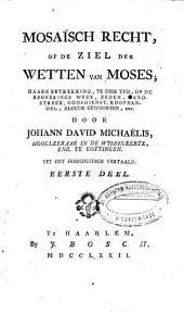 Mosaïsch recht: of de ziel der wetten van Moses ...