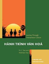Hành Trình Van Hoá: A Journey Through Vietnamese Culture: A Second-Year Language Course