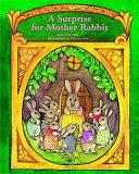 A Surprise for Mother Rabbit PDF