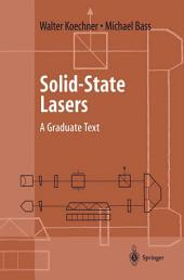 Solid-State Lasers: A Graduate Text
