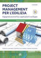 Project management per l edilizia   II EDIZIONE   Ingegneria economica  applicazioni e sviluppo PDF