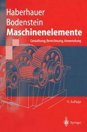 Maschinenelemente: Gestaltung, Berechnung, Anwendung, Ausgabe 11